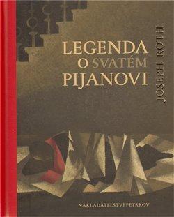 Obálka titulu Legenda o svatém pijanovi