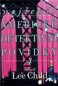 Obálka titulu Nejlepší americké detektivní povídky 4
