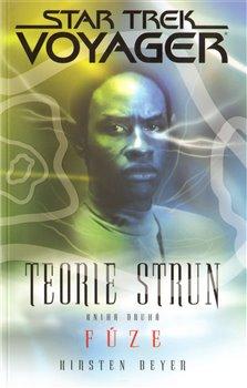 Obálka titulu Voyager - Teorie strun kniha druhá - Fúze