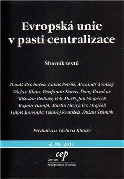 Obálka titulu Evropská unie v pasti centralizace