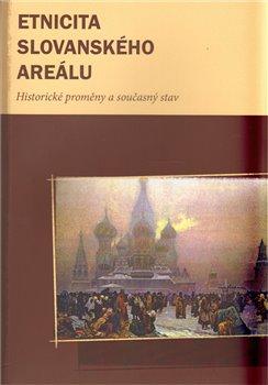 Obálka titulu Etnicita slovanského areálu