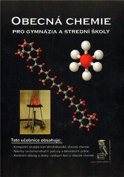 Obálka titulu Obecná chemie pro gymnázia a střední školy