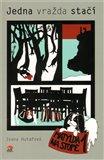 Obálka knihy Jedna vražda stačí - Matylda na stopě 1