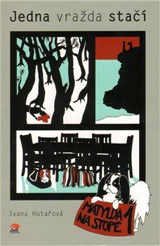 Obálka titulu Jedna vražda stačí - Matylda na stopě 1