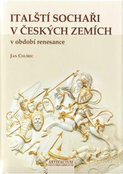 Obálka titulu Italští sochaři v českých zemích v období renesance