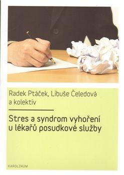 Obálka titulu Stres a syndrom vyhoření u lékařů posudkové služby