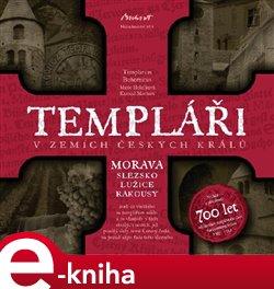 Obálka titulu Templáři v zemích českých králů - Morava