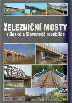 Obálka titulu Železniční mosty v České a Slovenské republice