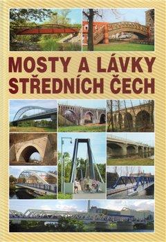 Obálka titulu Mosty a lávky Středních Čech