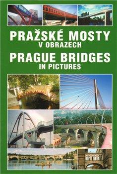 Obálka titulu Pražské mosty v obrazech / Prague bridges in pictures