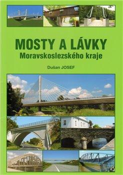 Obálka titulu Mosty a lávky Moravskoslezského kraje