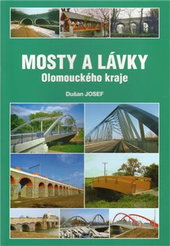 Obálka titulu Mosty a lávky Olomouckého kraje