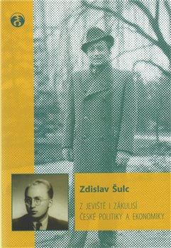 Obálka titulu Z jeviště i zákulisí české politiky a ekonomiky