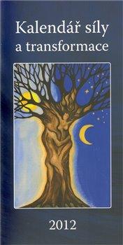 Obálka titulu Kalendář síly a transformace 2012