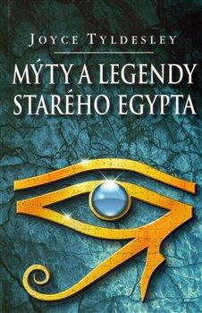 Obálka titulu Mýty a legendy starého Egypta