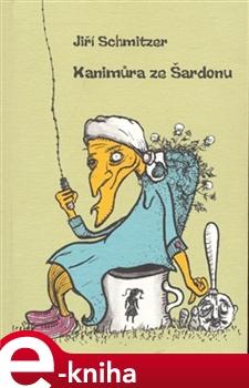 Obálka titulu Kanimůra ze Šardonu