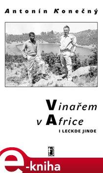 Obálka titulu Vinařem v Africe i leckde jinde