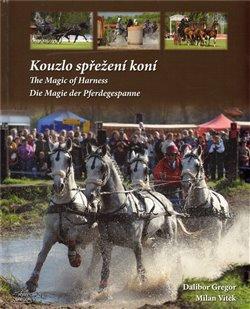 Obálka titulu Kouzlo spřežení koní / The Magic od Harness / Die Magie der Pferdegespanne