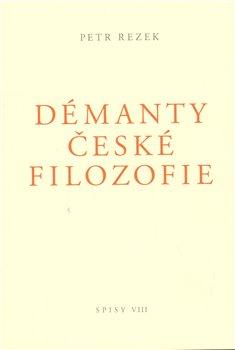 Obálka titulu Démanty české filozofie