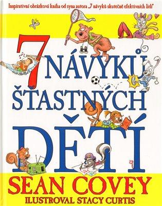 7 návyků šťastných dětí - Sean Covey | Booksquad.ink