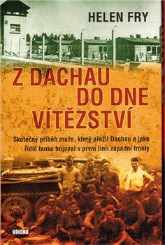 Obálka titulu Z Dachau do Dne vítězství