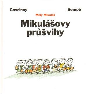 Mikulášovy průšvihy - René Goscinny, | Booksquad.ink