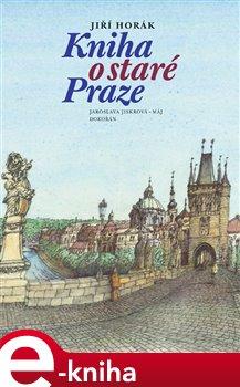 Obálka titulu Kniha o staré Praze