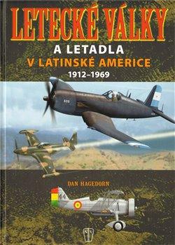 Obálka titulu Letecké války a letadla v Latinské Americe 1912-1969
