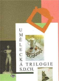 Obálka titulu Umělecká trilogie