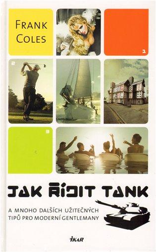 Jak řídit tank - Frank Coles | Booksquad.ink