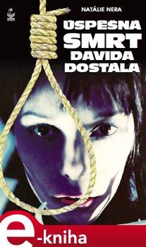 Obálka titulu Úspěšná smrt Davida Dostála