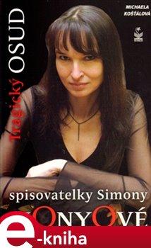 Obálka titulu Tragický osud spisovatelky Simony Monyové