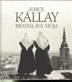 Obálka titulu Bratislava moja