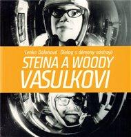 Steina a Woody Vasulkovi