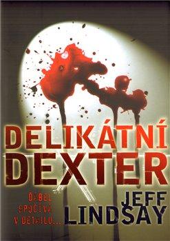 Obálka titulu Delikátní Dexter