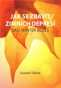 Obálka titulu Jak se zbavit zimních depresí