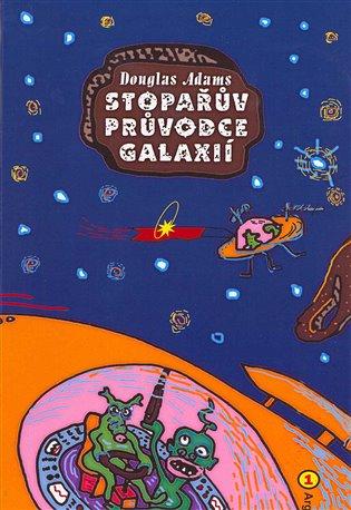Kniha Stopařův průvodce Galaxií (Douglas Adams)
