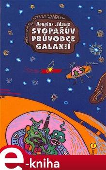 Obálka titulu Stopařův průvodce Galaxií 1