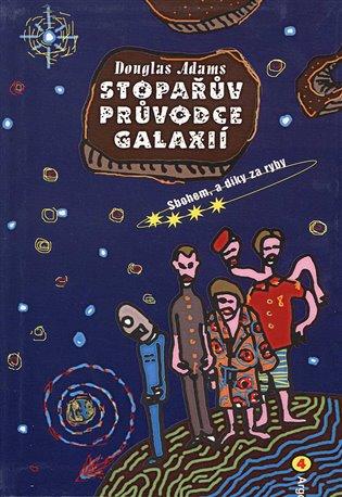 Stopařův průvodce Galaxií 4:Sbohem, a dík za ryby - Douglas Adams | Booksquad.ink