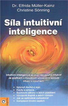 Obálka titulu Síla intuitivní inteligence