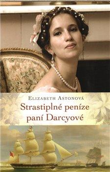 Obálka titulu Strastiplné peníze paní Darcyové