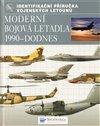 Obálka knihy Moderní bojová letadla 1990 - dodnes