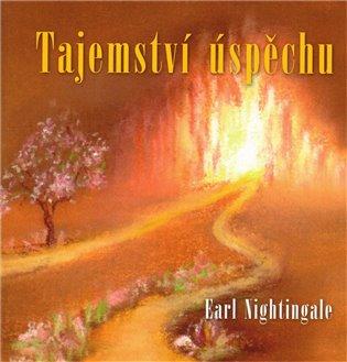 Tajemství úspěchu - Earl Nightingale   Booksquad.ink