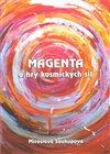 Obálka knihy Magenta a hry kosmických sil