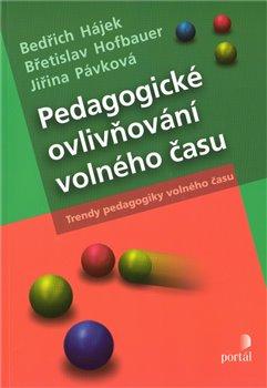 Obálka titulu Pedagogické ovlivňování volného času