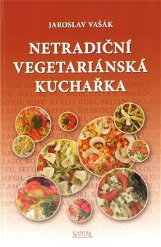 Obálka titulu Netradiční vegetariánská kuchařka