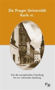 Obálka titulu Die Prager Universität Karls IV.