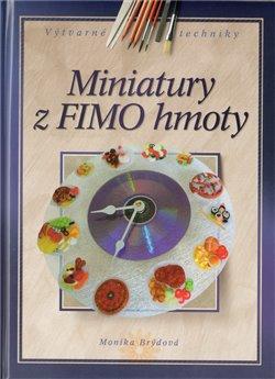 Obálka titulu Miniatury z FIMO hmoty
