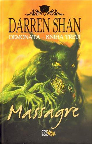 Massagre:Demonata – Kniha třetí - Darren Shan | Booksquad.ink
