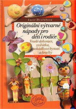 Obálka titulu Originální výtvarné  nápady pro děti i rodiče